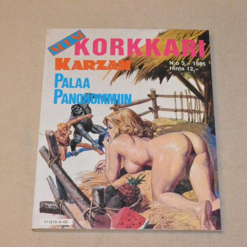 Seksikorkkari 3 - 1985 Karzan palaa panohommiin