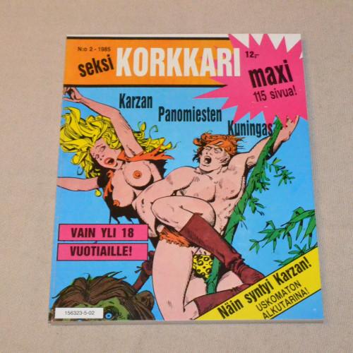 Seksikorkkari 2 - 1985 Karzan panomiesten kuningas