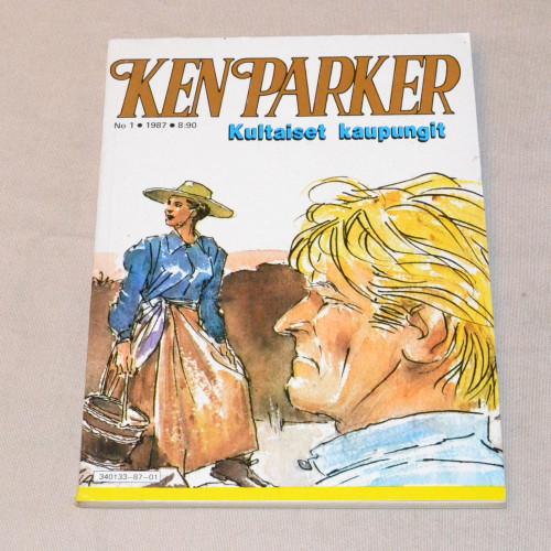 Ken Parker 1 - 1987 Kultaiset kaupungit