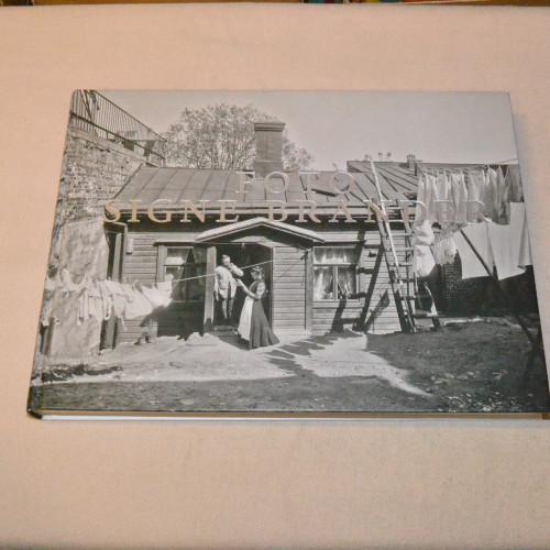 Foto Signe Brander - Valokuvia Helsingistä ja helsinkiläisistä vuosilta 1907 - 1913