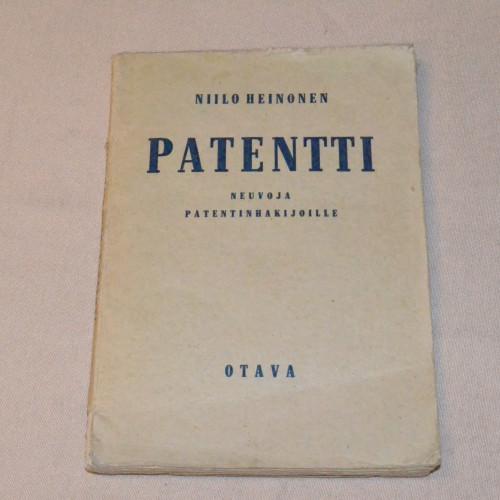 Niilo Heinonen Patentti - Neuvoja patentinhakijoille