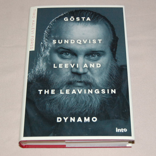 Timo Kalevi Forss Gösta Sundqvist - Leevi and the Leavingsin dynamo
