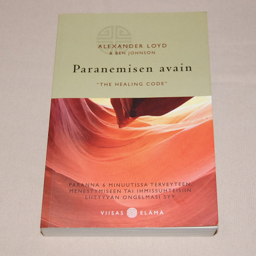 "Alexander Loyd & Ben Johnson Paranemisen avain ""The Healing Code"""